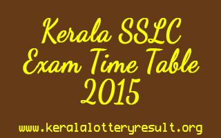 Kerala SSLC Exam 2015 Time Table