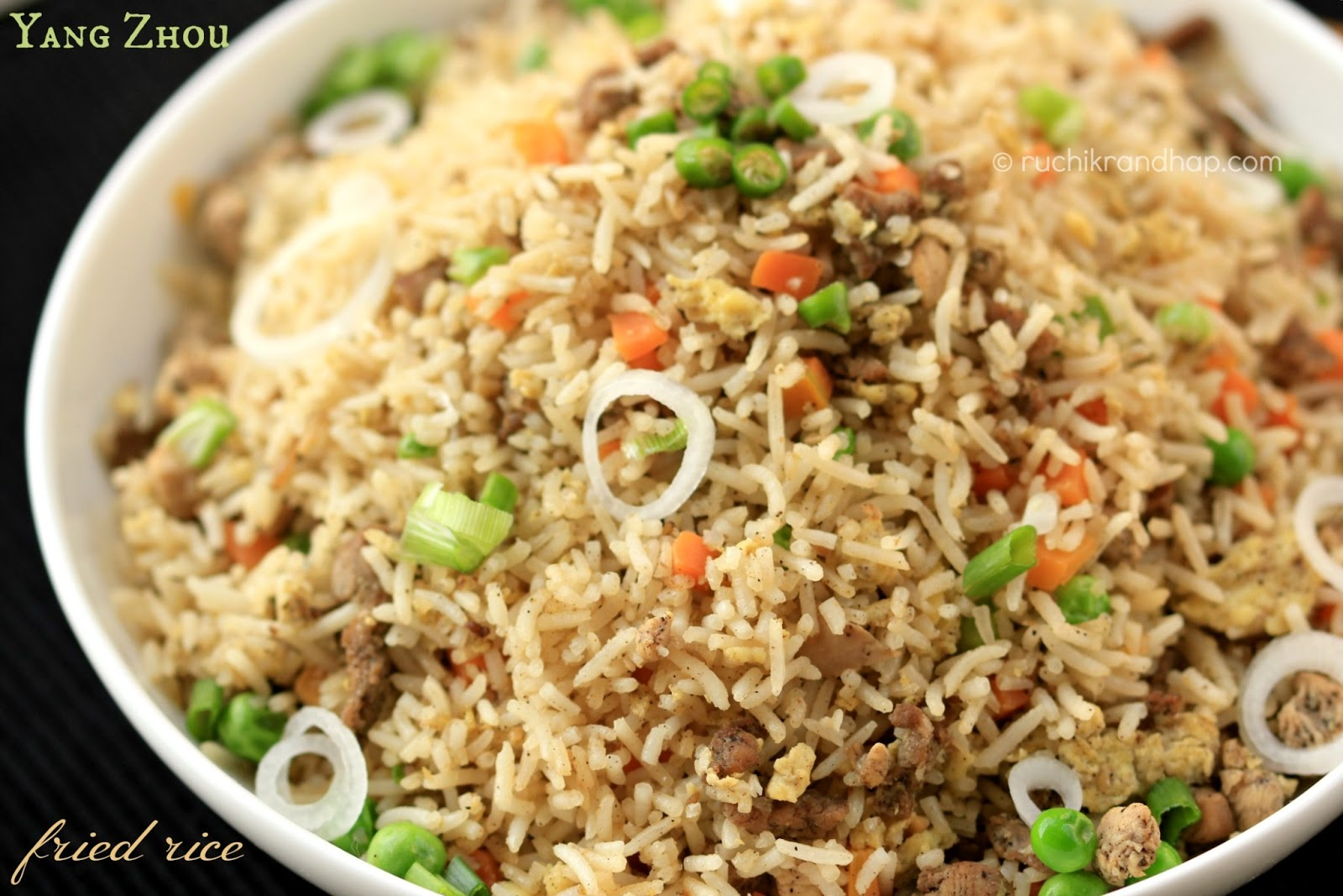 Ruchik Randhap (Delicious Cooking): Yang Zhou Fried Rice