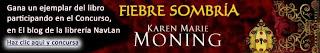 CONCURSO Regalo Libro Fiebre sombría de Karen Marie Moning