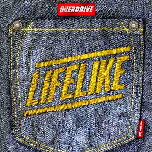 Lifelike - Overdrive (Remixes EP)