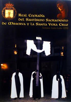 Cartel y portada revista Real Cofradía del Santísimo Sacramento de Minerva y la Santa Vera Cruz. León,1998