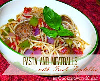 Pasta and Meatballs w/ Fresh Vegetables