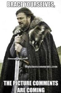 Brace your selves - Picture comment