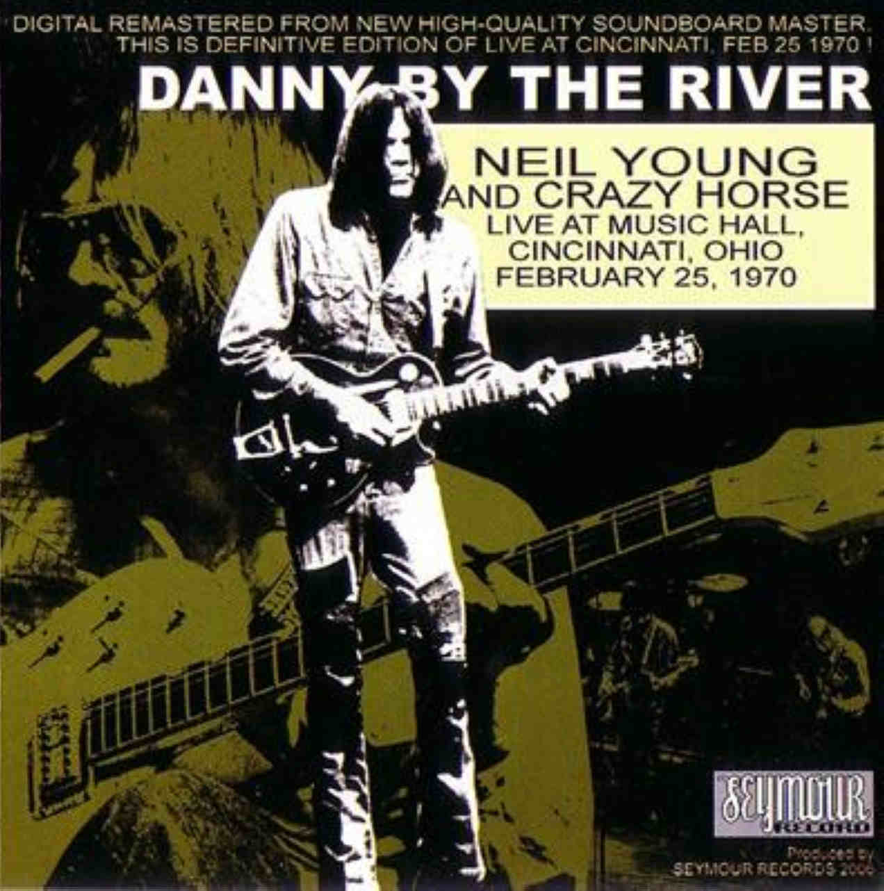 Neil Young Boots Neil Young 1970.02.25 Danny by