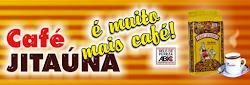 CAFÉ JITAÚNA É MUITO MAIS CAFÉ