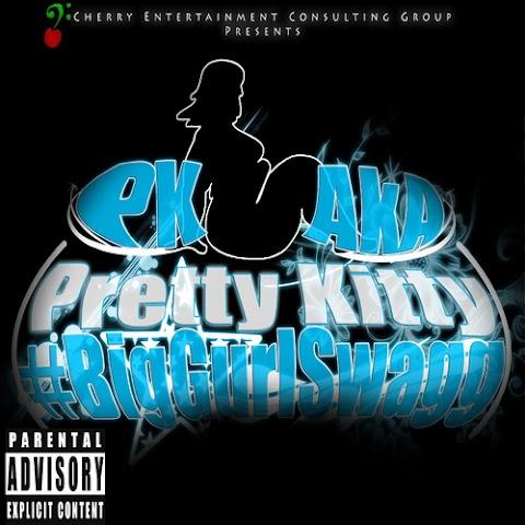 Mixtape: PK - Big Gurl Swagg