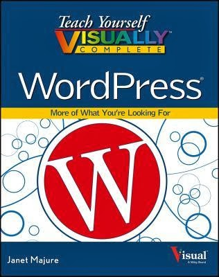 http://www.goodreads.com/book/show/16287148-teach-yourself-visually-complete-wordpress-teach-yourself-visually
