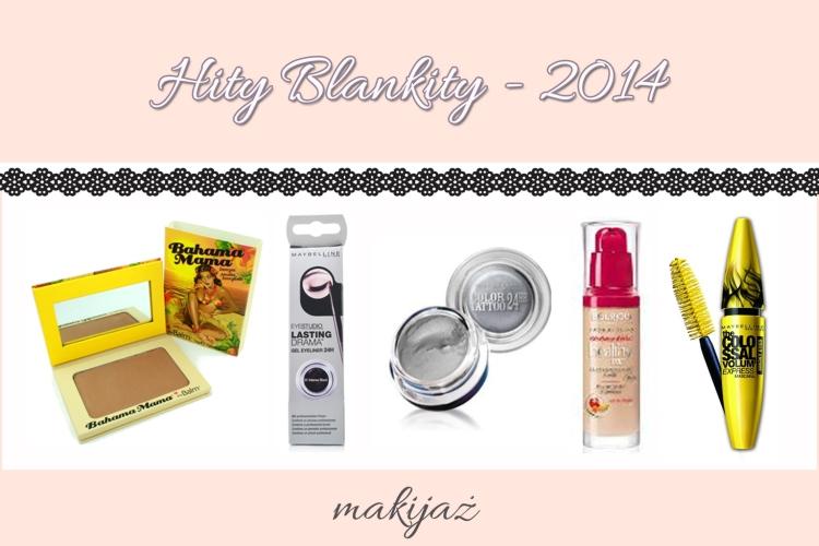ulubieńcy, hity blankity, ulubieńcy roku, hity roku, kosmetyki, makijaż, pielęgnacja,