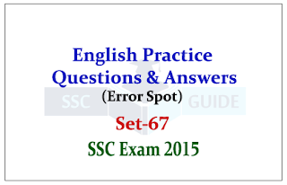 SSC CHSL -Practice English Questions (Error Spot )