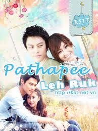 Cơn Lốc Tình -Pathapee Leh Ruk