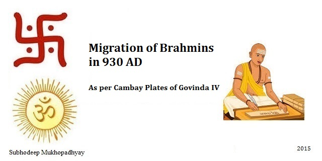 Migration of Brahmins as per Cambay Plates of Govinda IV in 930 AD