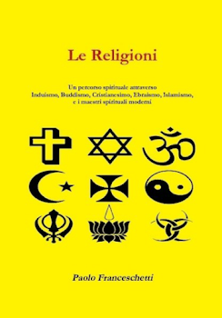 Acquista il volume: Le religioni, un percorso spirituale