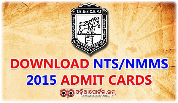 ntse nts nmms odisha exam download admit card, scholarship hall ticket card, nts/nmms admit pdf download print Admit Card Download: Odisha NTS/NMMS Scholarship Exam 2015-16 By TE & SCERT