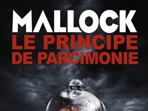 Chroniques barbares, tome 5 : Le principe de parcimonie de Mallock