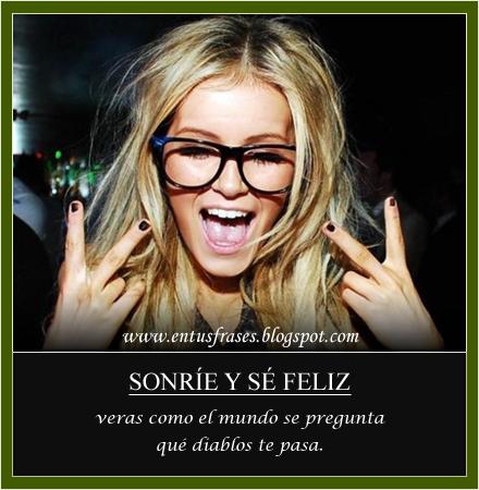 Hoy dedico una sonrisa, ....... - Página 10 Felicidad+-+Sonrie+y+se+Feliz