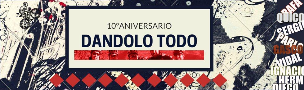 DÁNDOLO TODO!!!