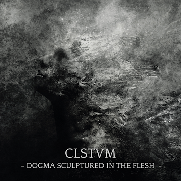 "AUTOTHEISM - ""CLSTVM: DOGMA SCULPTURED IN THE FLESH"""