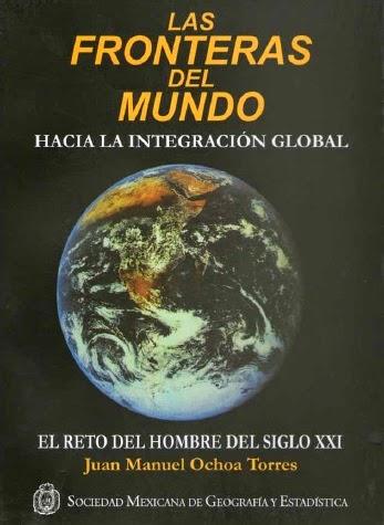 Las Fronteras del Mundo (Juan Manuel Ochoa) [Poderoso Conocimiento]