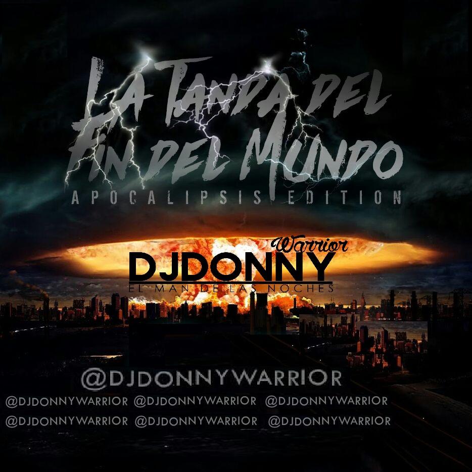 @DJDONNYWARRIOR MAN DE LA NOCHE