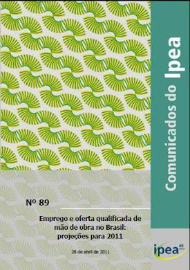 Emprego e Oferta Qualificada de Mão de Obra no Brasil: 2011