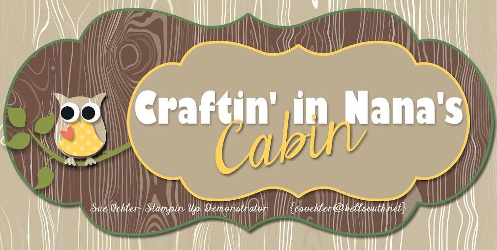 Craftin' in Nana's Cabin