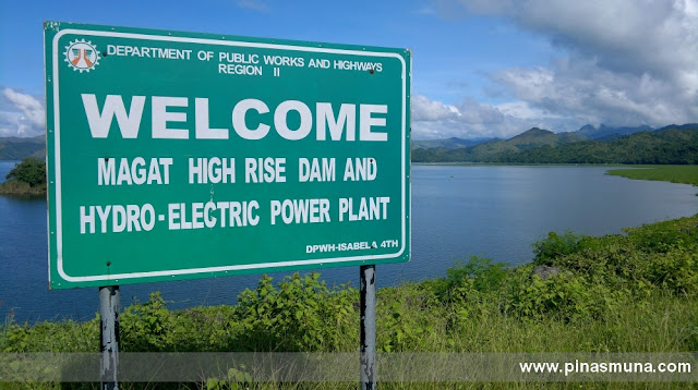 welcome sign to the Magat High Rise Dam and Hydro Electric Power Plant in Ramon, Isabela Province