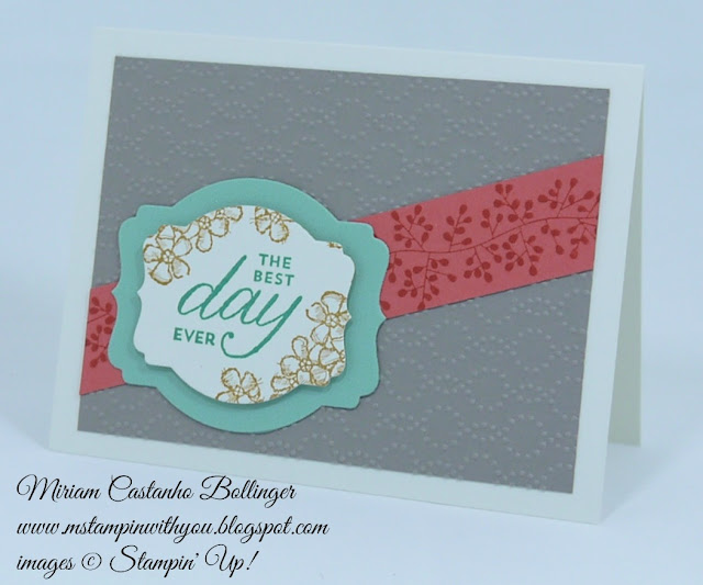 Miriam Castanho Bollinger, #mstampinwithyou, stampin up, demonstrator, rs, birthday card, in colors 2015-2017, bordering blooms, birthday blossoms stamp set, big shot, deco labels collections, elegant dots tief, su