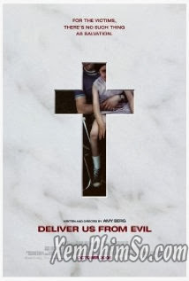 Deliver Us From Evil ...