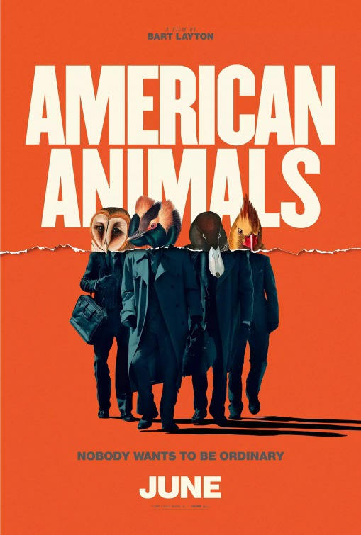 Recent releases: American Animals (2018)