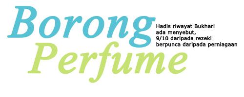 Borong Perfume | Perfume AAA Murah | Perfume Dubai