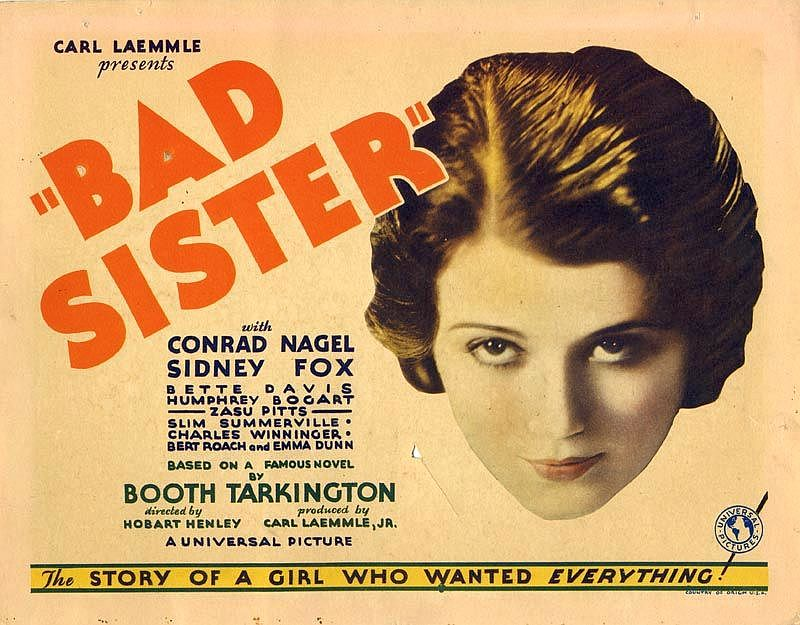 Best Movie Classics Ever Made: The bad sister 1931   Bette Davis