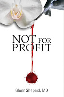 Not For Profit by Dr. Glenn Shepard