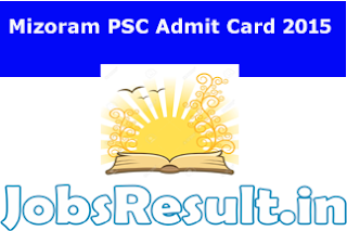 Mizoram PSC Admit Card 2015