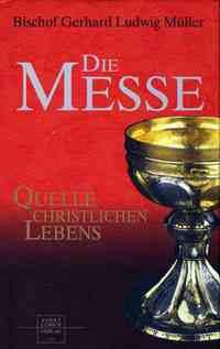Đức Tổng Giám Mục Müller chối bỏ biến đổi bản chất của Thánh Thể