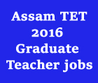 assam-tet-2016-www.rmsaassam-in-teacher-vacancy-2016
