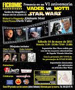 6º ANIVERSARIO DE FICROMIC. Este año coincidiendo con el 34Th STAR WARS .
