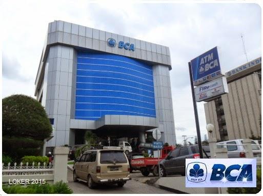 Loker Bank terbaru, Peluang karir BCA, Info kerja tahun 2015