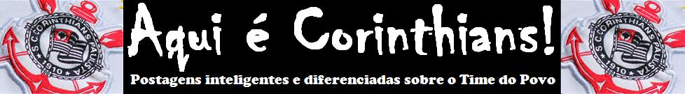 Aqui é Corinthians!