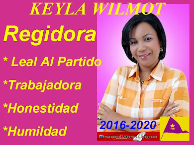KEYLA WILMOT...TU REGIDORA 2016-2020
