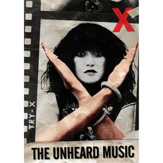 X - 'The Unheard Music' DVD Review (MVD Video)