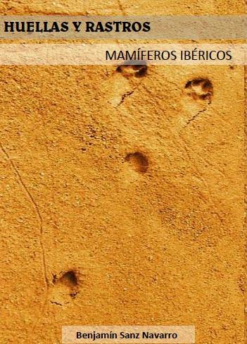 Huellas y rastros de los mamíferos Ibéricos