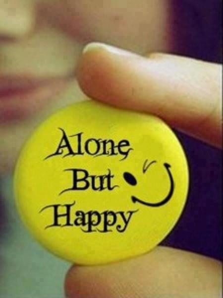 I Am Alone But Happy Images Quotes About Being Alo...