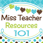 Miss Teacher Resources 101