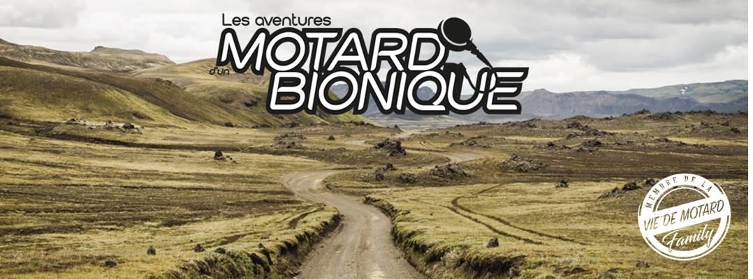 Les Aventures d'un Motard Bionique