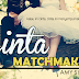 Cinta Matchmaker -bab 14- teaser without editing