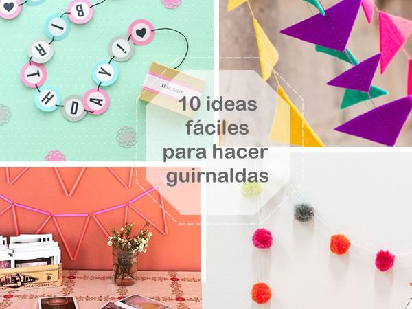 10 ideas fáciles y bonitas para hacer guirnaldas