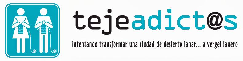 El blog de Tejeadictos