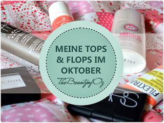 http://www.thebeautyofoz.com/2013/11/meine-tops-und-flops-im-oktober.html