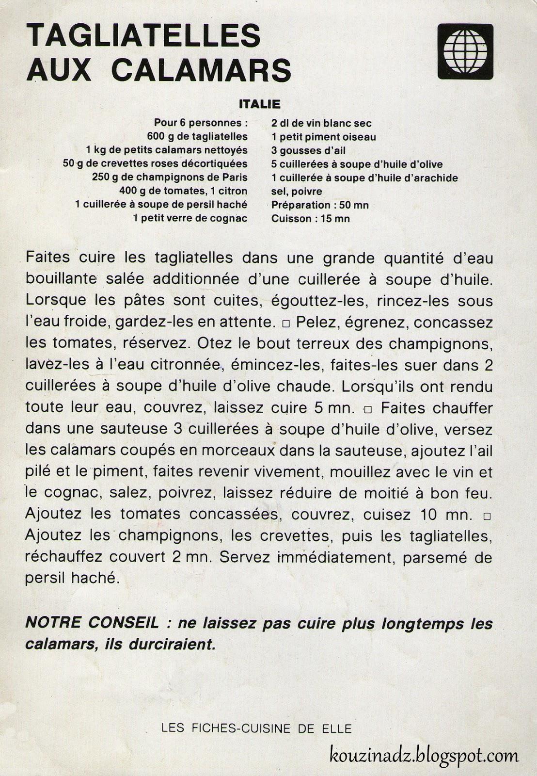 La cuisine alg rienne tagliatelles aux calamars for Notre cuisine algerienne