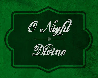 O Night Divine Free Printable